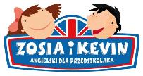 Przejdź do: Zosia i Kevin - angielski dla przedszkolaka