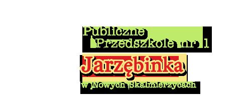 Publiczne Przedszkole nr 1 Jarzębinka w Nowych Skalmierzycach